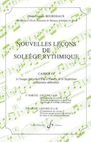 BOURDEAUX - New lessons in rhythmic solfeggio Volume 4 - Partition - di-arezzo.co.uk