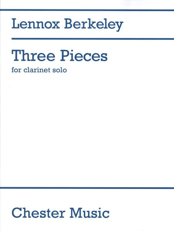 3 Pieces - Clarinet solo - Lennox Berkeley - laflutedepan.com