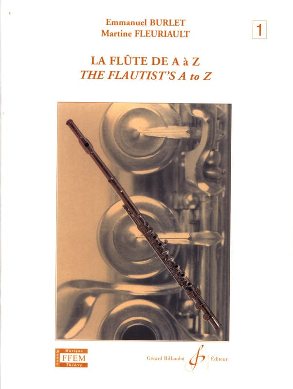 Burlet / Fleuriault Martine - The Flute from A to Z - Volume 1 - Partition - di-arezzo.co.uk