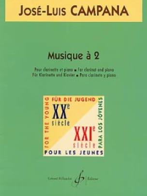 Musique à 2 - José-Louis Campana - Partition - laflutedepan.com