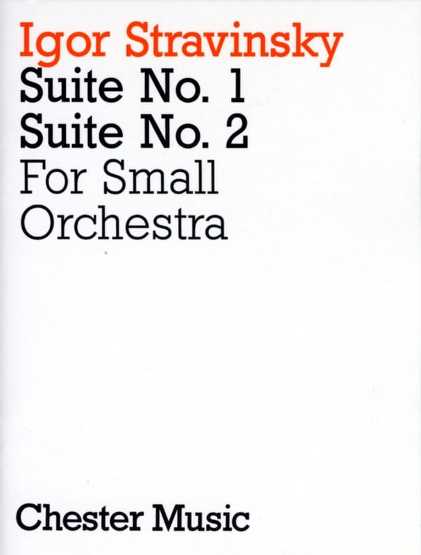 Igor Stravinsky - Suites N ° 1 - 2 For Small Orchestra - Score - Partition - di-arezzo.co.uk