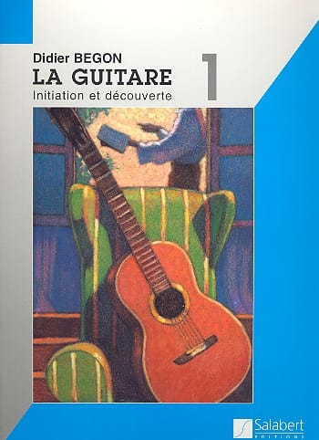 Didier Begon - Guitar Method Volume 1 - Partition - di-arezzo.co.uk