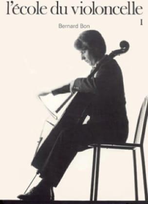 Ecole du violoncelle - Volume 1 - Bernard Bon - laflutedepan.com