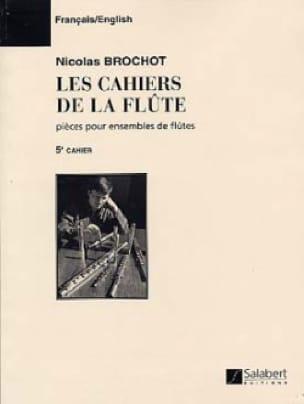 Cahiers de la flûte - Cahier 5 - Nicolas Brochot - laflutedepan.com