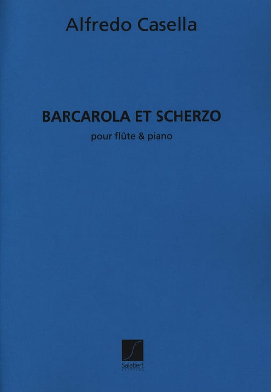 Alfredo Casella - Barcarola and Scherzo - Partition - di-arezzo.co.uk