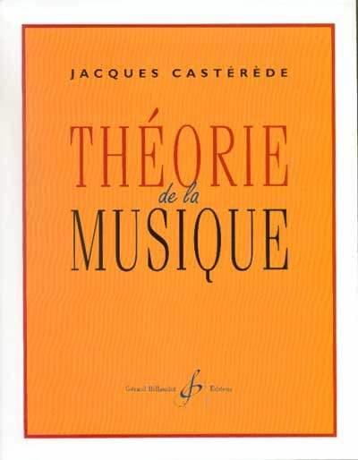 Jacques Castérède - Theory of music - Partition - di-arezzo.co.uk