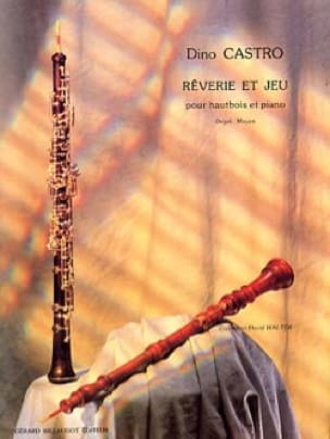 Rêverie et jeu - Dino Castro - Partition - Hautbois - laflutedepan.com