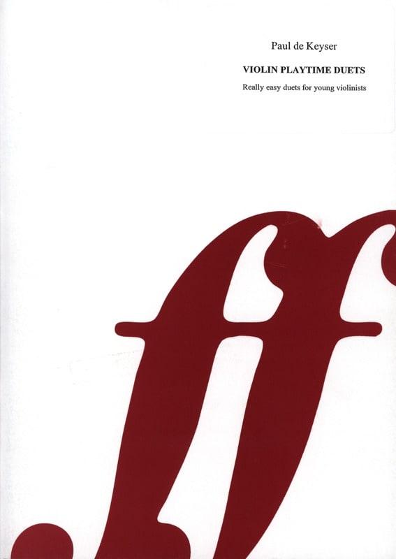 Violin duet time - Paul de Keyser - Partition - laflutedepan.com