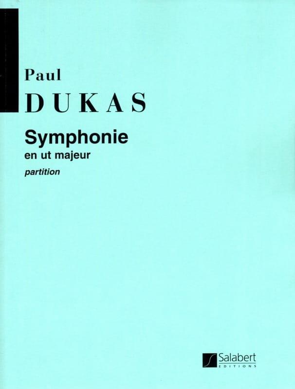 Paul Dukas - Symphony in C major - Partition - di-arezzo.co.uk