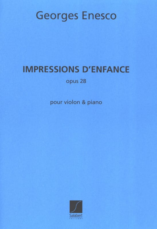 Georges Enesco - Impressions of childhood op. 28 - Partition - di-arezzo.co.uk