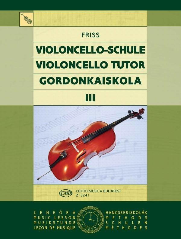 Violoncello Tutor Volume 3 - Antal Friss - laflutedepan.com