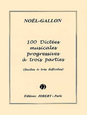 Noël Gallon - 100 Musical dictations with 3 parts - Partition - di-arezzo.co.uk