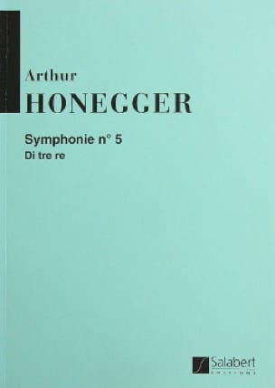Arthur Honegger - Symphony No. 5 - Conductor - Partition - di-arezzo.com