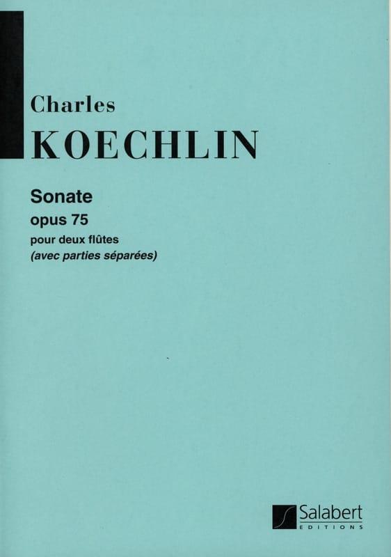 Sonate op. 75 - Charles Koechlin - Partition - laflutedepan.com