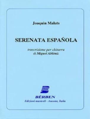 Sérénade Espagnole - Guitare - Joaquin Malats - laflutedepan.com