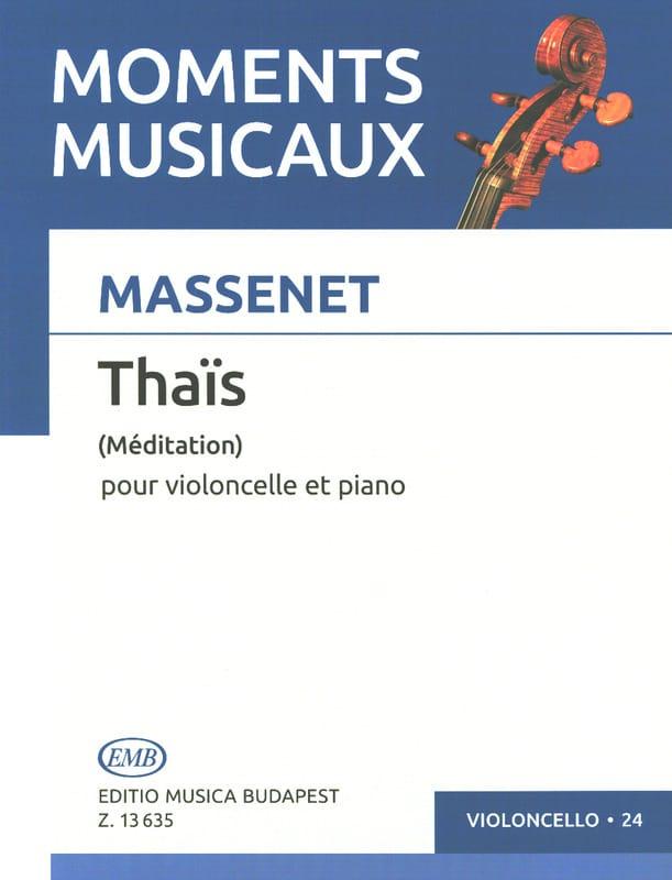 Jules Massenet - Thai meditation - Cello - Partition - di-arezzo.co.uk