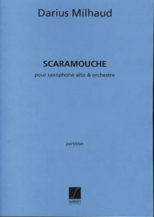 Darius Milhaud - Scaramouche - Conducteur - Partition - di-arezzo.fr