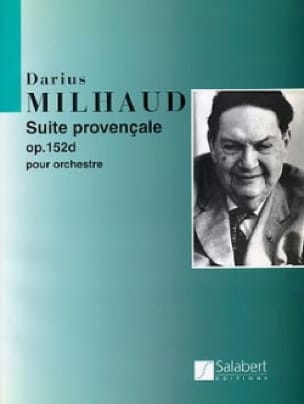 Darius Milhaud - Suite provençale op. 152d - Conducteur - Partition - di-arezzo.fr