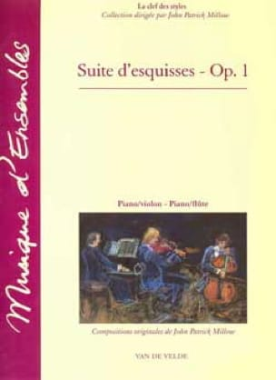 Suite d'esquisses op. 1 - John Patrick Millow - laflutedepan.com