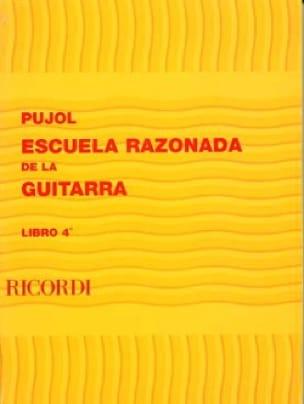 Emilio Pujol - Reasoned School of the Guitar - Book 4 - Partition - di-arezzo.com