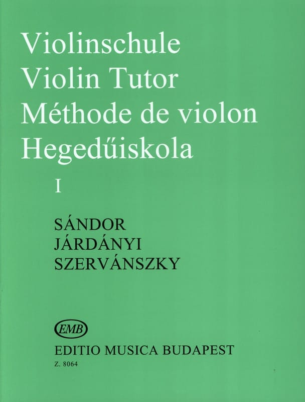 Sandor Frigyes / Jardanyi Pal / Szervanszky Endre - Violin Method Volume 1 - Partition - di-arezzo.co.uk