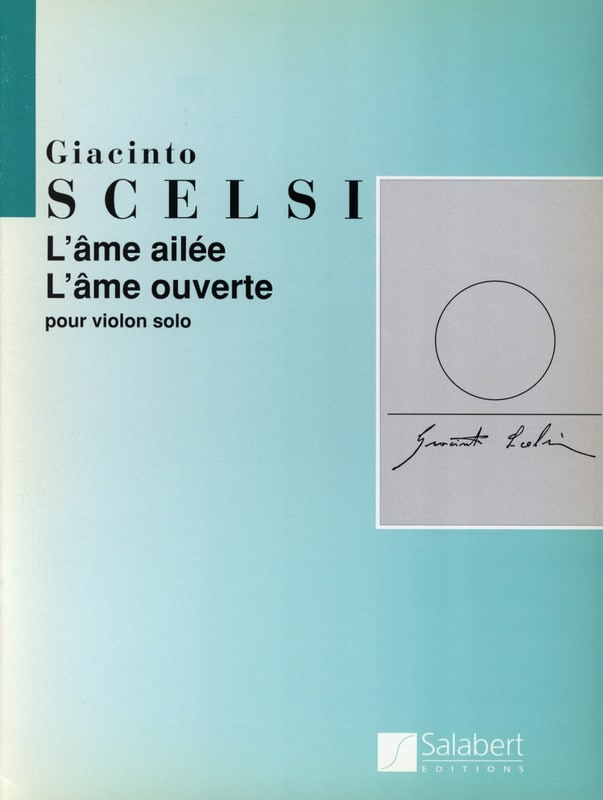 L'âme ailée - L'âme ouverte - Giacinto Scelsi - laflutedepan.com