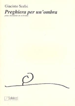 Giacinto Scelsi - Preghiera for an ombra - Partition - di-arezzo.com