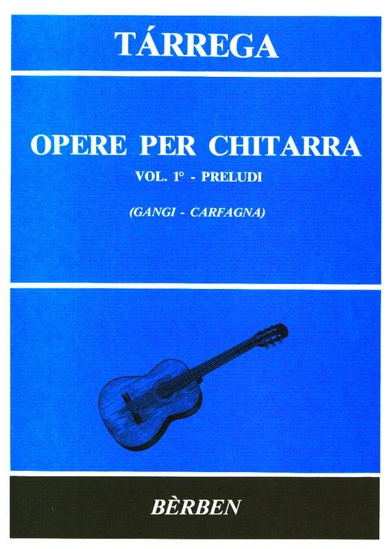Francisco Tarrega - Opere per chitarra - Volume 1: Preludi - Partition - di-arezzo.com