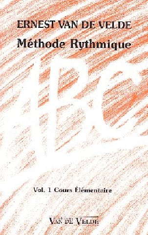 VAN DE VELDE - ABC Rhythmic Method - Volume 1 - Partition - di-arezzo.co.uk