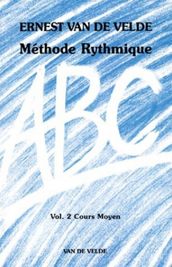 VAN DE VELDE - ABC Rhythmic Method - Volume 2 - Partition - di-arezzo.co.uk