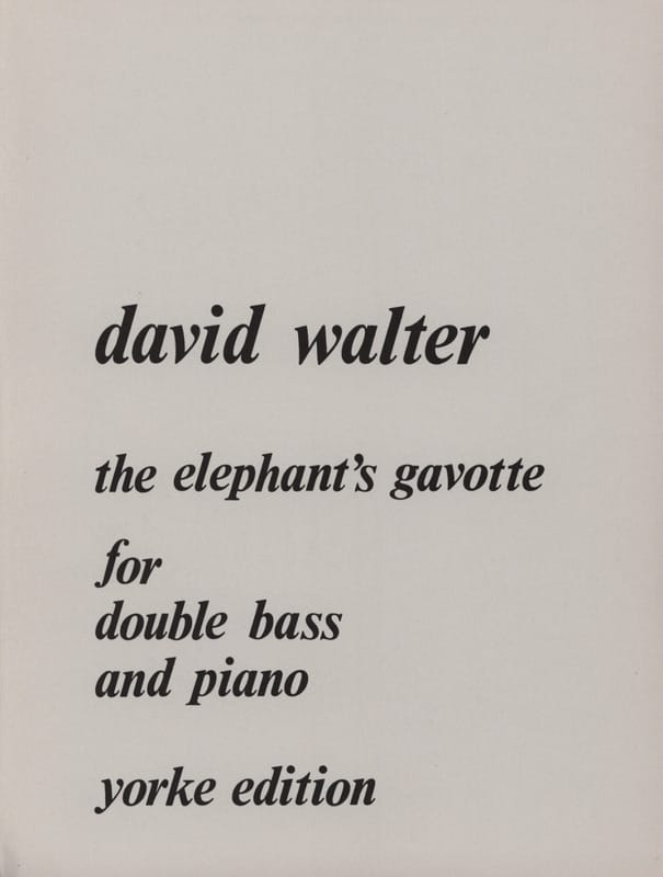 The elephant's gavotte - David Walter - Partition - laflutedepan.com