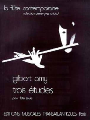 3 Etudes - Flûte - Gilbert Amy - Partition - laflutedepan.com