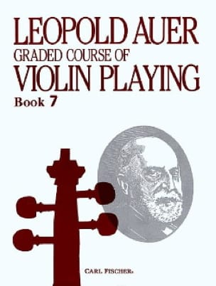 Leopold Auer - Graded Course 7 Violin Playing, Volume 7 - Partition - di-arezzo.co.uk