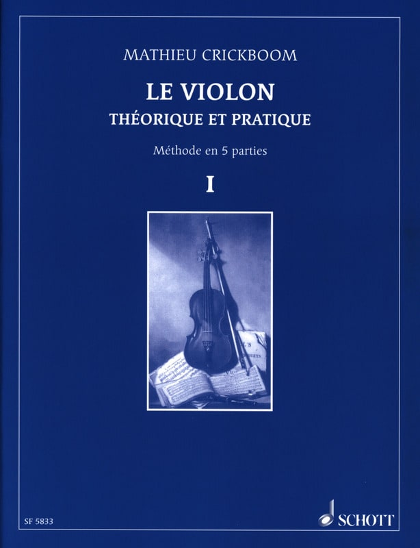 Mathieu Crickboom - The violin, Volume 1 - Partition - di-arezzo.co.uk