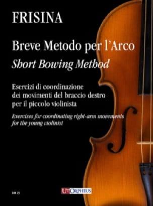 Breve metodo per l'arco - Cesare Frisina - laflutedepan.com