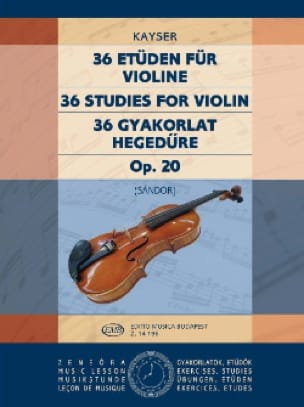 Heinrich Ernst Kayser - 36 Studies op. 20 - Volume 2 Sandor - Partition - di-arezzo.co.uk