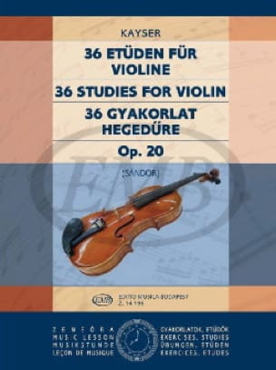 Heinrich Ernst Kayser - 36 Studies op. 20 - Volume 3 Sandor - Partition - di-arezzo.co.uk