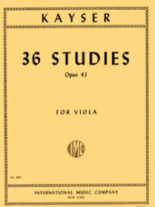 36 Studies op. 43 - Viola - Heinrich Ernst Kayser - laflutedepan.com