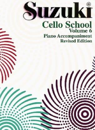 Cello School Volume 6 - Piano-Acc. - SUZUKI - laflutedepan.com
