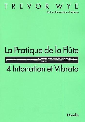 Trevor Wye - The practice of the flute Volume 4 - Partition - di-arezzo.com