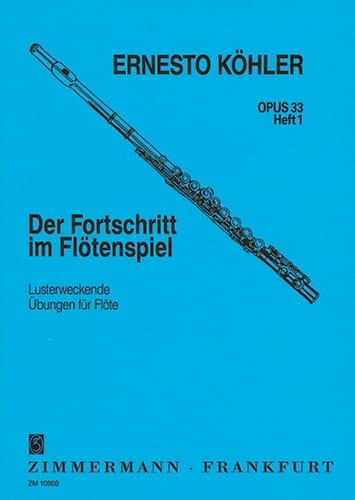 Der Fortschritt, Op. 33 - Volume 1 - Ernesto KÖHLER - laflutedepan.com