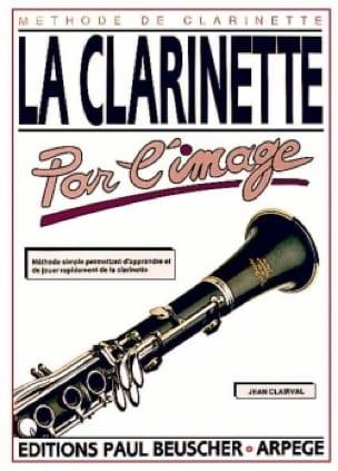 La clarinette par l'image - Jean Clairval - laflutedepan.com