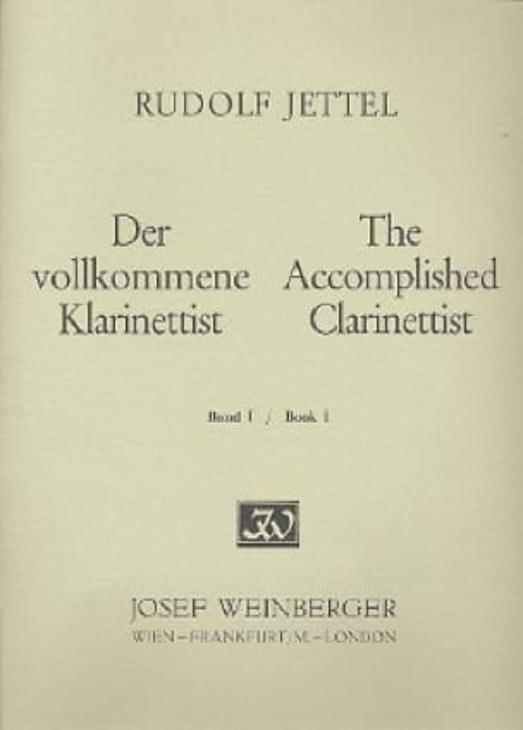 Rudolf Jettel - The accomplished clarinettist - Volume 1 - Partition - di-arezzo.co.uk
