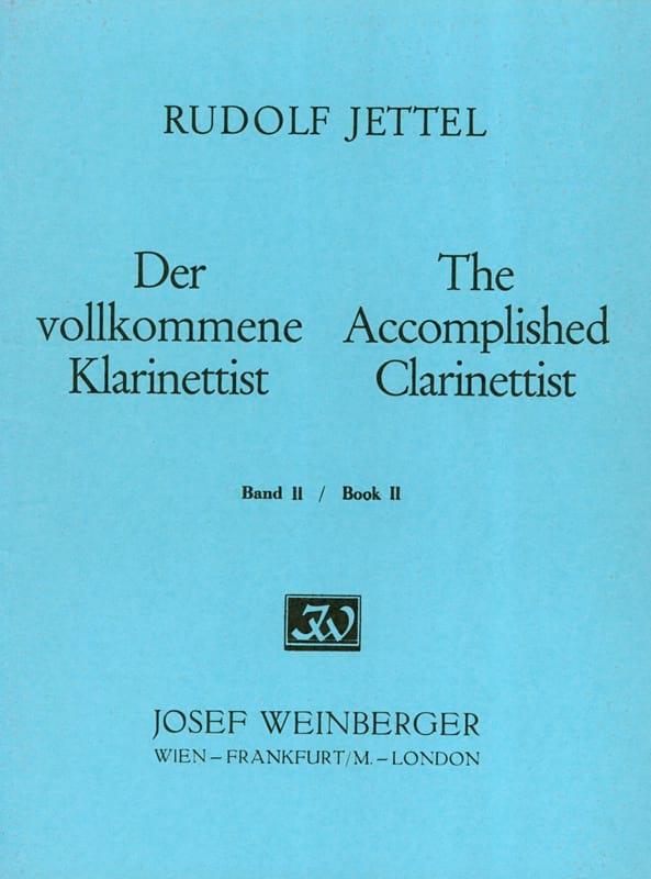 Rudolf Jettel - The accomplished clarinettist - Volume 2 - Partition - di-arezzo.co.uk