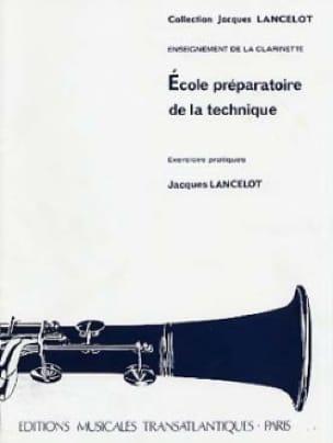 Jacques Lancelot - Preparatory School of Technique - Clarinet - Partition - di-arezzo.co.uk