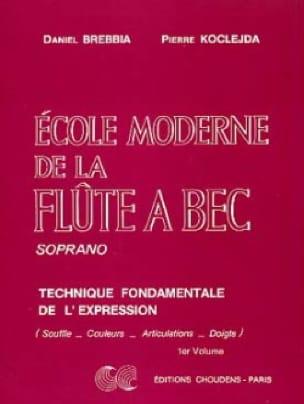 Brebbia Daniel / Koclejda Pierre - Modern School of the Soprano Recorder Volume 1 - Partition - di-arezzo.co.uk