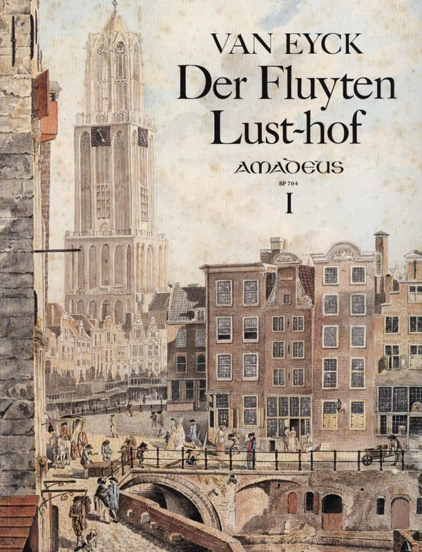 Jacob van Eyck - Der Fluyten Lust-hof - Bd. 1 - Partition - di-arezzo.co.uk