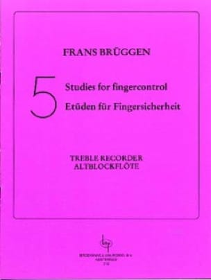 Frans Brüggen - 5 Studies For Fingercontrol - Partition - di-arezzo.co.uk