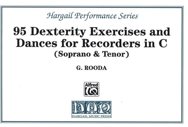 G. Rooda - 95 Dexterity exercises and dances - Recorders in C - Partition - di-arezzo.co.uk