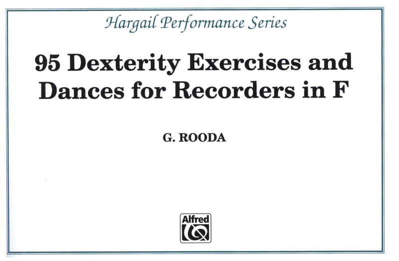 G. Rooda - 95 Dexterity exercises and Dances - Recorders in F - Partition - di-arezzo.co.uk
